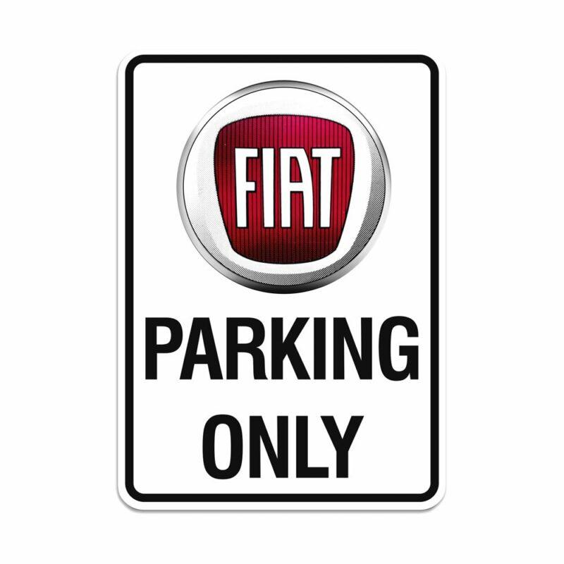 Fiat Cartello Parking Only, 28 x 40 cm